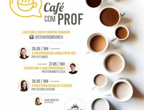 • Café Com Prof ☕♥️  •