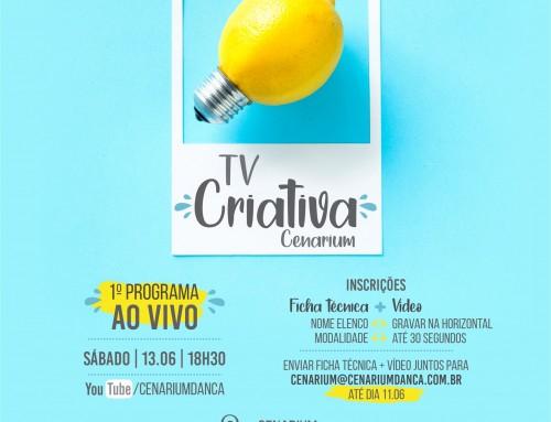 • TV Criativa Cenarium •